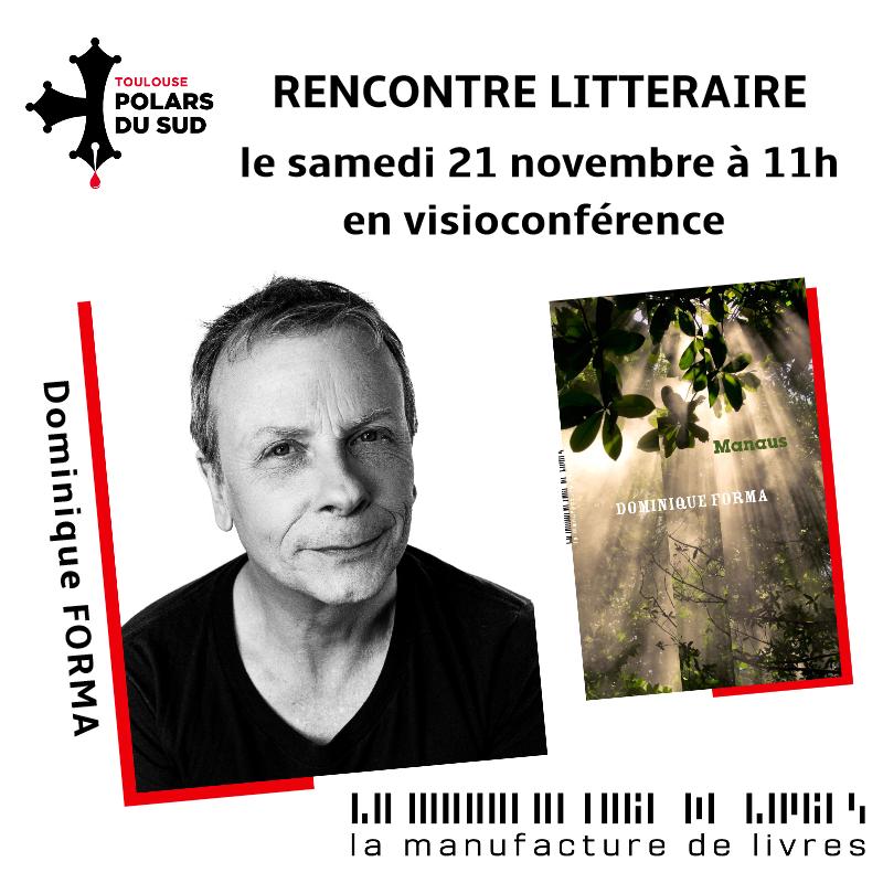 Rencontre avec Dominique Forma le samedi 21 novembre à 11h